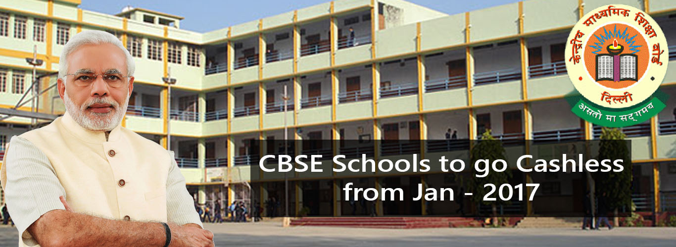 CBSE Schools to go Cashless from January 2017