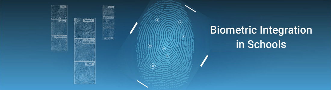 Biometric Integration in Schools and Benefits