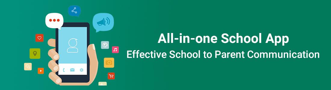 All-in-one School App – Effective School to Parent Communication